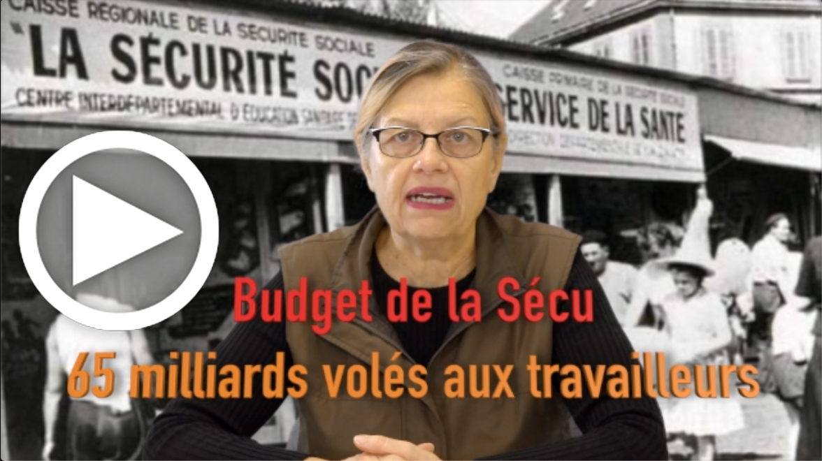 Les Infos-Hebdo du 31 octobre 2019 – Budget SECU 2020 : 65 milliards d'euros volés aux travailleurs